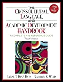 img - for The Cross-Cultural Language, And Academic Development Handbook: A Complete K-12 book / textbook / text book