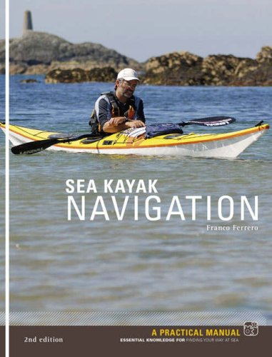 Sea Kayak Navigation: A Practical Manual, Essential