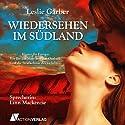 Wiedersehen im Südland Hörbuch von Leslie Garber Gesprochen von: Linn Mackenzie