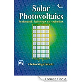 Solar Photovoltaics: Fundamentals, Technologies and Applications (English Edition)