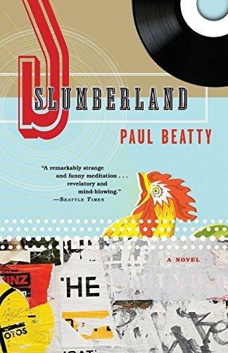 slumberland-a-novel-by-paul-beatty-2009-08-04