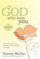 The God Who Sees You: Look to Him When You Feel Discouraged, Forgotten, or Invisible (English Edition)