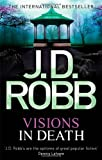 J. D. Robb Visions In Death: 19