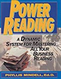 Power Reading: A Dynamic System for Mastering All Your Business Reading