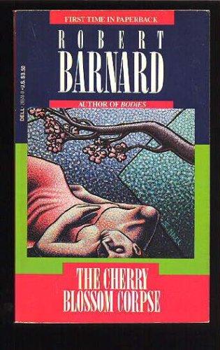 The Cherry Blossom Corpse, ROBERT BARNARD