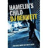 Hamelin's Child ~ DJ Bennett