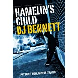 Hamelin&#39;s Childby DJ Bennett