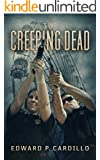 The Creeping Dead: A Zombie Novel