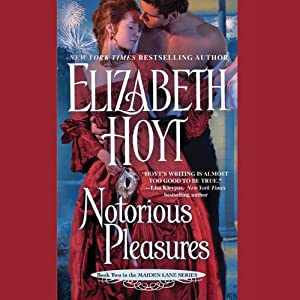 Notorious Pleasures: Maiden Lane, Book 2 | [Elizabeth Hoyt]
