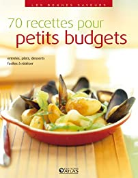 70 recettes pour petits budgets
