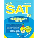 Ready SAT Go! The Fabulous Guide to the SAT ~ Jed Appelrouth MS NCC