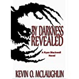 By Darkness Revealed (Blackwell Magic)