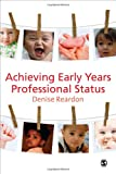 Denise Reardon Achieving Early Years Professional Status