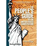 img - for [ { THE PEOPLE'S GUIDE TO THE UNITED STATES CONSTITUTION, REVISED EDITION } ] by Kluge, Dave (AUTHOR) Apr-23-2011 [ Paperback ] book / textbook / text book