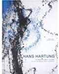 Hans Hartung: In the Beginning was Li...