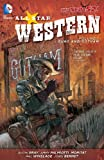 All Star Western Vol. 1: Guns and Gotham (The New 52) (1401237096) by Gray, Justin