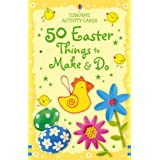 50 Easter Things to Make and Do (Usborne Activity Cards)by Various