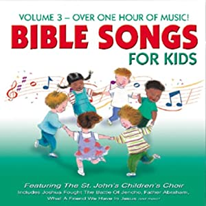 Bible Songs for Kids, Volume 3