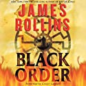 Black Order: A Sigma Force Novel, Book 3 (       UNABRIDGED) by James Rollins Narrated by Grover Gardner
