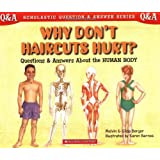 Scholastic Q & A: Why Don't Haircuts Hurt? (Scholastic Question & Answer)