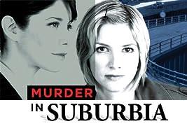 Murder in Suburbia Season 1