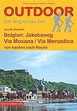 Belgien: Jakobsweg Via Mosana / Via Monastica