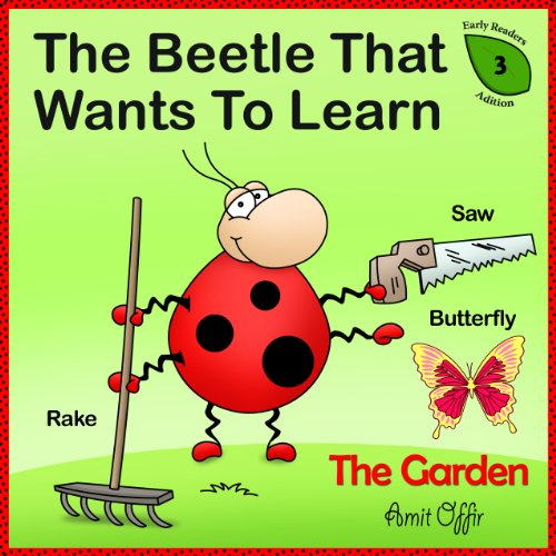 The Beetle that Wants to Learn – In The Garden