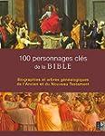 100 personnages cl�s de la Bible