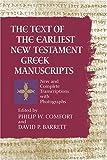 The Text of the Earliest New Testament Greek Manuscripts