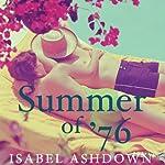Summer of '76   Isabel Ashdown