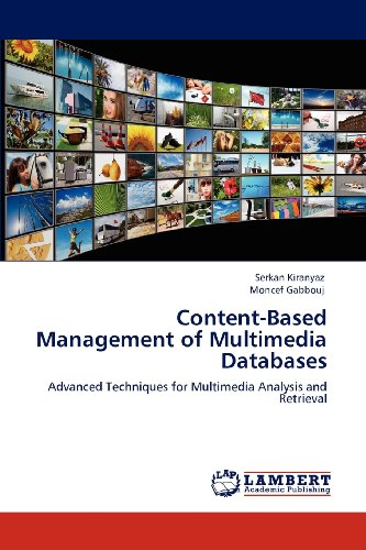 Content-Based Management of Multimedia Databases