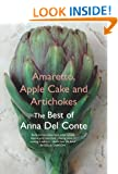 Amaretto, Apple Cake and Artichokes: The Best of Anna Del Conte