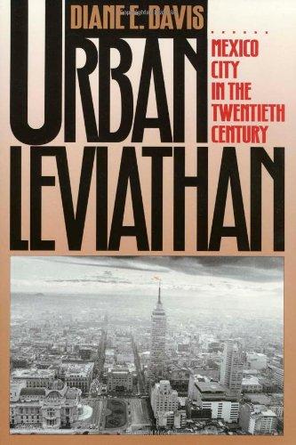 Urban Leviathan: Mexico City in the Twentieth Century