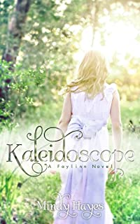 (FREE on 8/2) Kaleidoscope by Mindy Hayes - http://eBooksHabit.com