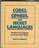 img - for Codes, Ciphers, and Secret Languages book / textbook / text book