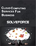 Cloud Computing For Business: SolveForce