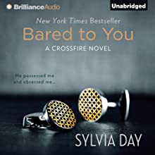 Bared to You: A Crossfire Novel, Book 1 (       UNABRIDGED) by Sylvia Day Narrated by Jill Redfield