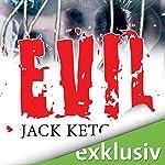 Evil   Jack Ketchum