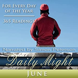 Daily Might: June: A Reading for Each Day in June | [Simon Peterson]