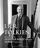 """J.R.R. Tolkien: Der Mann, der """"Herr der Ringe"""" und den """"Hobbit"""" erschuf"""