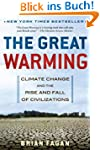 The Great Warming: Climate Change and...