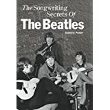 "The Songwriting Secrets of the ""Beatles""by Dominic Pedler"