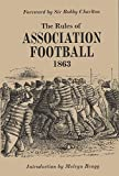 The Rules of Association Football, 1863 - The First FA Rule Book