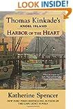 Harbor of the Heart (Thomas Kinkade's Angel Island)