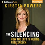 The Silencing: How the Left Is Killin...
