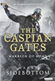 img - for Caspian Gates: Warrior of Rome: Book IV book / textbook / text book