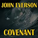 Covenant (       UNABRIDGED) by John Everson Narrated by Randy Capes