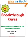 Breakthrough Cures - Revolutionary An...