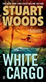 White Cargo (0451236556) by Woods, Stuart