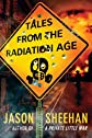 Tales From the Radiation Age (Kindle Serial)